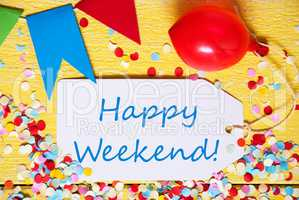 Party Label, Red Balloon, Text Happy Weekend