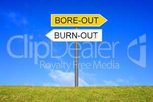 Schild Wegweiser zeigt Burn-Out oder Bore-Out