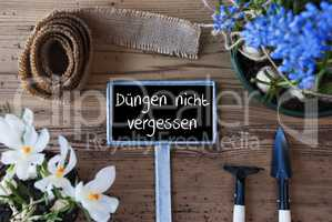 Spring Flowers, Sign, Duengen Nicht Vergessen Means Dont Forget Dung