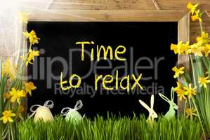 Sunny Narcissus, Easter Egg, Bunny, Text Time To Relax