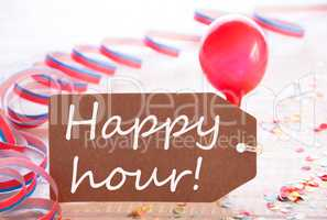 Party Label With Streamer, Balloon, Text Happy Hour