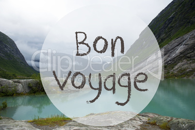 Lake With Mountains, Norway, Bon Voyage Means Good Trip