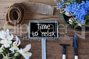 Spring Flowers, Sign, Text Time To Relax