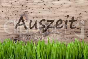 Bright Wooden Background, Gras, Auszeit Means Downtime