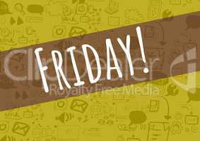 Friday text with drawings graphics