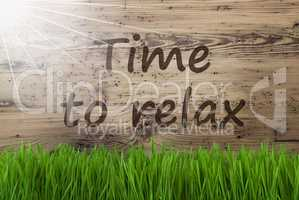 Sunny Wooden Background, Gras, Text Time To Relax