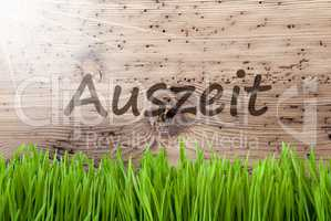 Bright Sunny Wooden Background, Gras, Auszeit Means Downtime