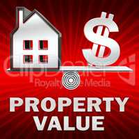Property Value Displays House Prices 3d Illustration