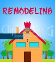 House Remodeling Meaning Home Remodeler 3d Illustration