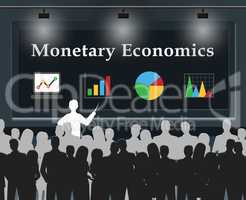 Monetary Economics Means Finance Economy 3d Illustration