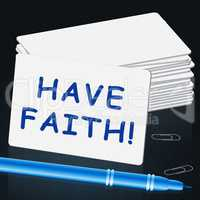 Have Faith Shows Believe In Yourself 3d Illustration