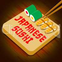 Japanese Sushi Showing Japan Cuisine 3d Illustration