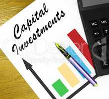 Capital Investments Means Equity Investment 3d Illustration