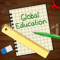 Global Education Represents World Learning 3d Illustration