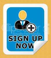 Sign Up Now Shows Admission 3d Illustration