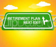 Retirement Plan Means Elderly Pension 3d Illustration