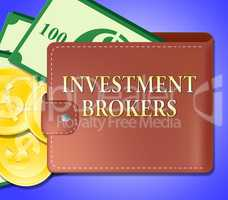 Investment Brokers Meaning Agent Investing 3d Illustration