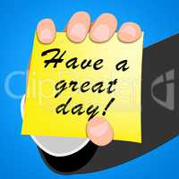 Have A Great Day Means Happy 3d Illustration