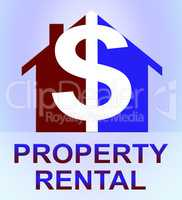 Property Rental Represents House Rent 3d Illustration