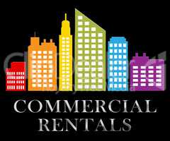 Commercial Rentals Describes Real Estate Leases 3d Illustration