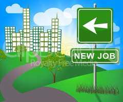 New Job Sign Shows Employment 3d Illustration