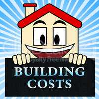 Building Costs Shows House Construction 3d Illustration
