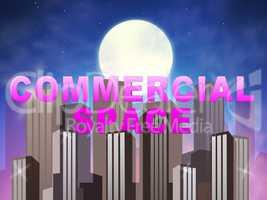 Commercial Space Means Real Estate Sales 3d Illustration