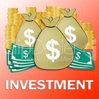 Investment Dollars Shows Trade Investing 3d Illustration