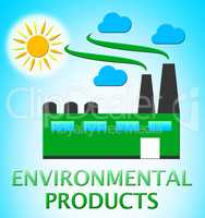 Environmental Products Represents Eco Goods 3d Illustration