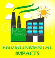 Environmental Impacts Represents Ecology Effect 3d Illustration