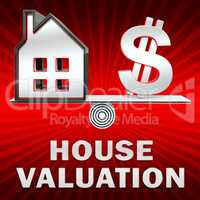 House Valuation Displays Current Price 3d Illustration