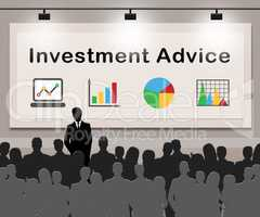 Investment Advice Means Invested Information 3d Illustration