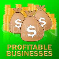 Profitable Businesses Means Trade Success 3d Illustration