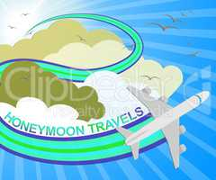 Honeymoon Travels Meaning Destinations Vacational 3d Illustratio