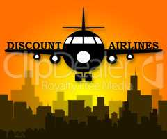 Discount Airlines Means Special Offer Flights 3d Illustration