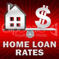 Home Loan Rates Displays Housing Credit 3d Illustration