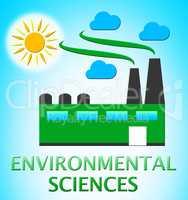 Environmental Sciences Represents Eco Science 3d Illustration