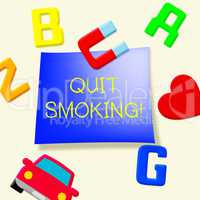 Quit Smoking Meaning Stop Cigarettes 3d Illustration