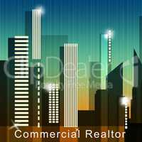 Commercial Realtor Means Real Estate Sale 3d Illustration