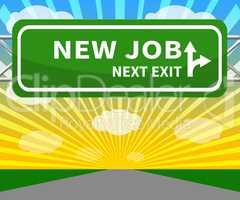 New Job Sign Means Employment 3d Illustration