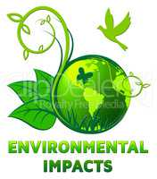 Environmental Impacts Shows Ecology Effect 3d Illustration