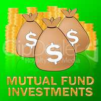 Mutual Fund Investments Means Stock Market 3d Illustration