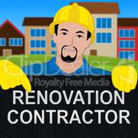 Renovation Contractor Meaning Make Over Home 3d Illustration