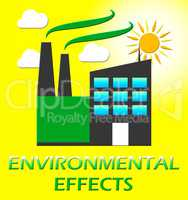 Environmental Effects Represents Ecology Effect 3d Illustration