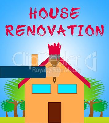 House Renovation Means Home Improvement 3d Illustration