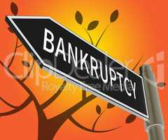 Bankruptcy Meaning Bad Debt And Arrears 3d Illustration