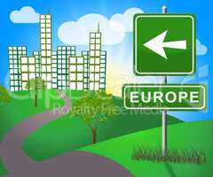 Europe Sign Shows Euro Area 3d Illustration