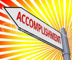 Accomplishment Sign Meaning Success Progress 3d Illustration