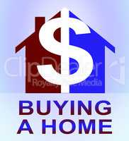 Buying A Home Represents Real Estate 3d Illustration