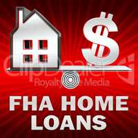 FHA Home Loans Displays Federal Housing 3d Rendering